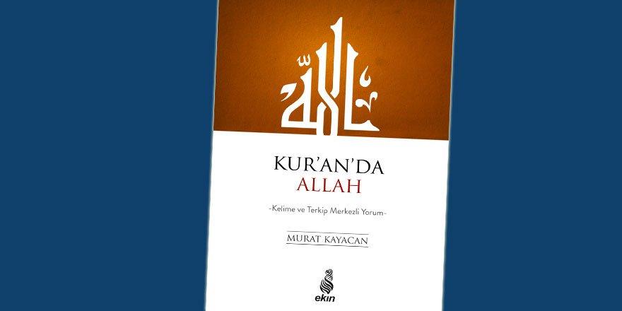 """Ekin Yayınlarından Yeni Bir Eser: """"Kur'an'da Allah"""""""
