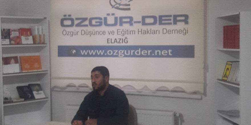 """Elazığ Özgür-Der'de """"İslami Şahsiyetin İnşaası"""" Konuşuldu"""