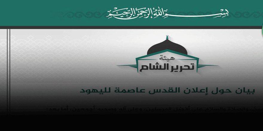 Tahrir-i Şam'dan Kudüs Açıklaması
