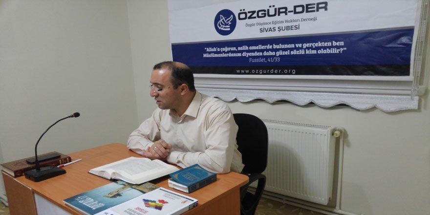 """Sivas Özgür-Der'de """"Nefs"""" Kavramı Konuşuldu"""