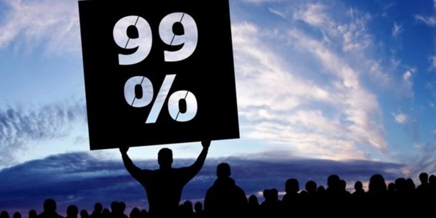 """""""Dünyanın Yüzde 1'i Küresel Servetin Yüzde 82'sine Sahip"""""""