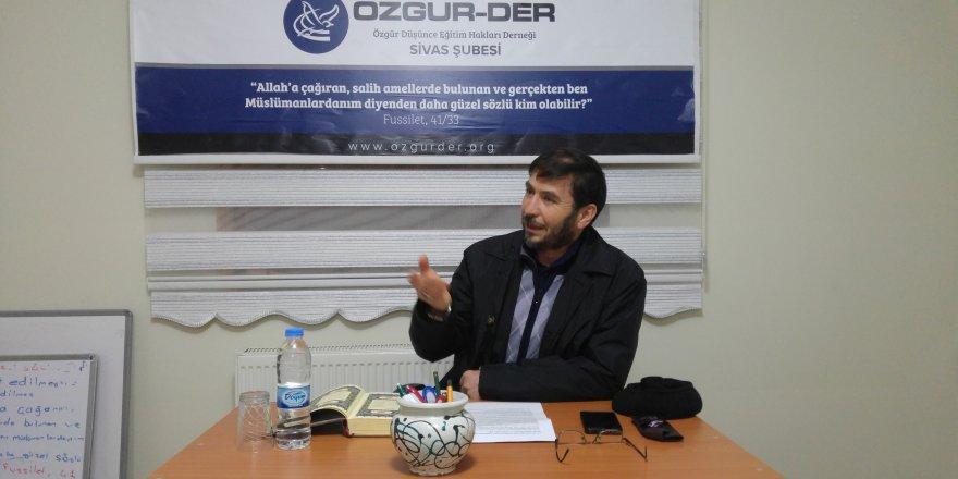 """Sivas Özgür-Der'de """"İstikamet Üzere Kalma"""" Konusu Konuşuldu"""