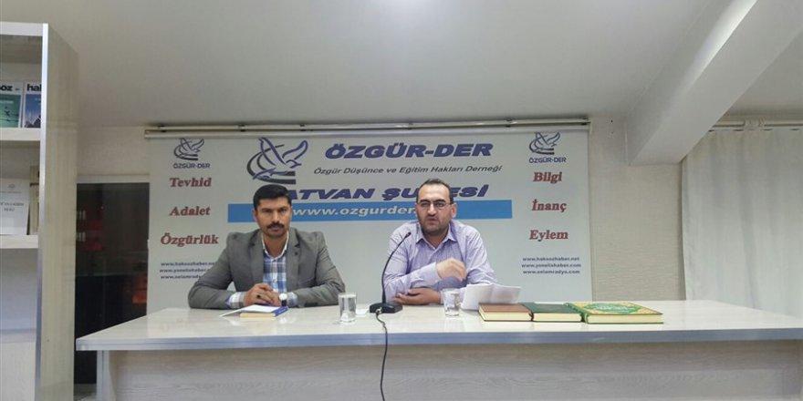 """Tatvan Özgür-Der'de """"İslami Kimlik ve Muhalefet"""" Konuşuldu"""