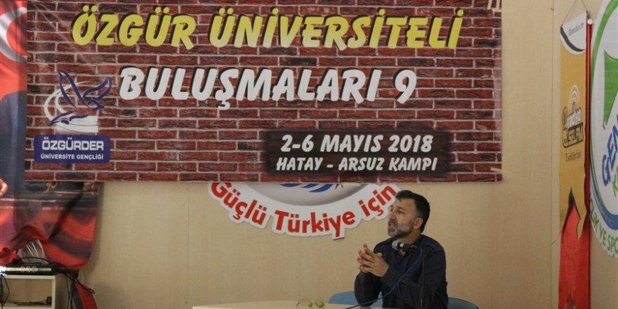 Özgür-Der'in Gençlik Kampında Muhafazakârlaşma Konuşuldu