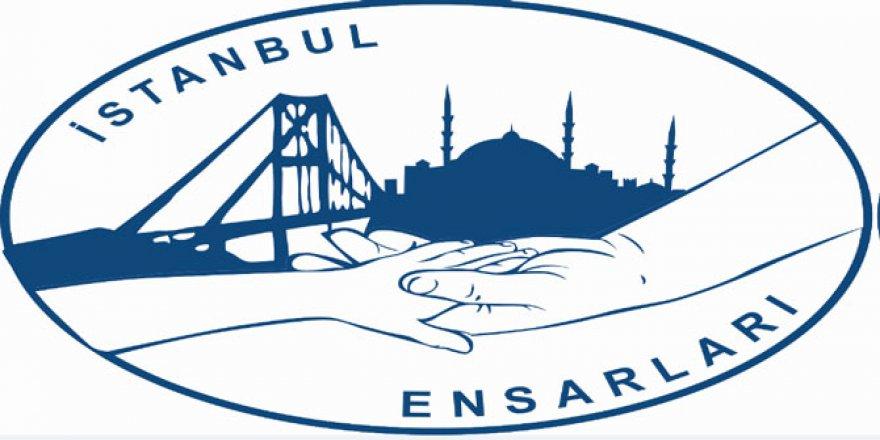 İstanbul Ensarları: Ramazan'ın Bereketi Tüm Ümmeti Sarsın!