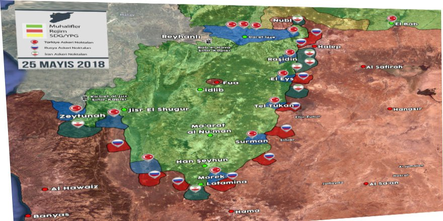 İdlib'deki Askeri Kontrol Merkezlerinde Kim Nerede Konumlanıyor?