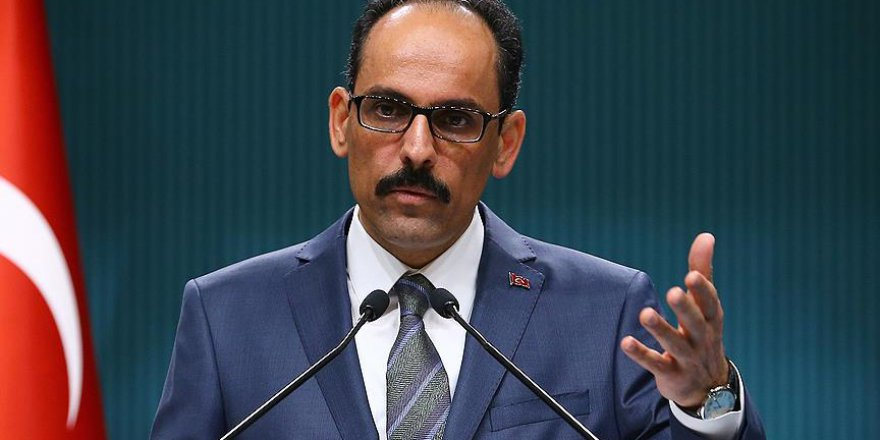 Cumhurbaşkanlığı Sözcüsü Kalın: NSU Davası Kararı Tatmin Edici Olmaktan Uzaktır