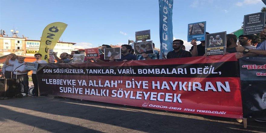 İdlib'e Yönelik İşgal Girişimi Sivas'ta Protesto Edildi