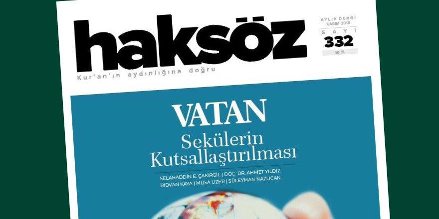 """Haksöz Kasım Sayısında """"Vatan"""" Dosyası"""