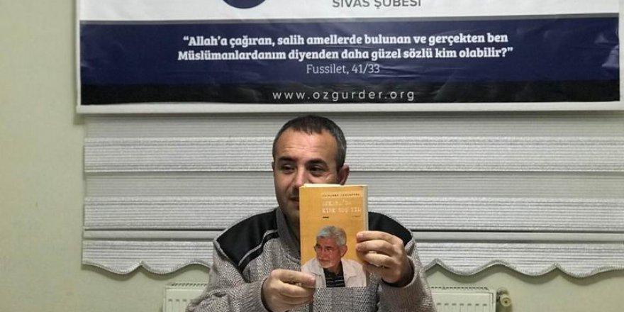 """Sivas Özgür-Der'de """"Ankara'da Kırk Beş Yıl"""" Kitabı Değerlendirildi"""