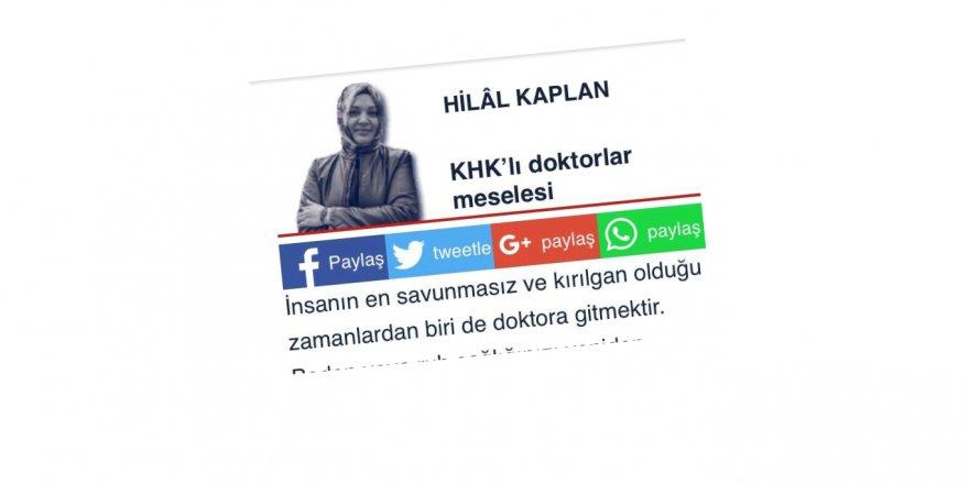 Hilal Kaplan Bu Kez de KHK'lı Doktorlara Kafayı Takmış!