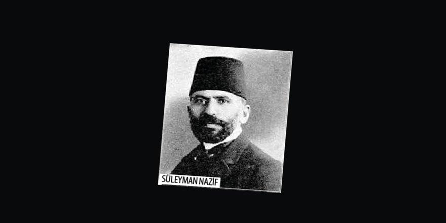 """Her Kalıba Uyan Bir """"Aydın"""" Tipi Olarak Süleyman Nazif"""