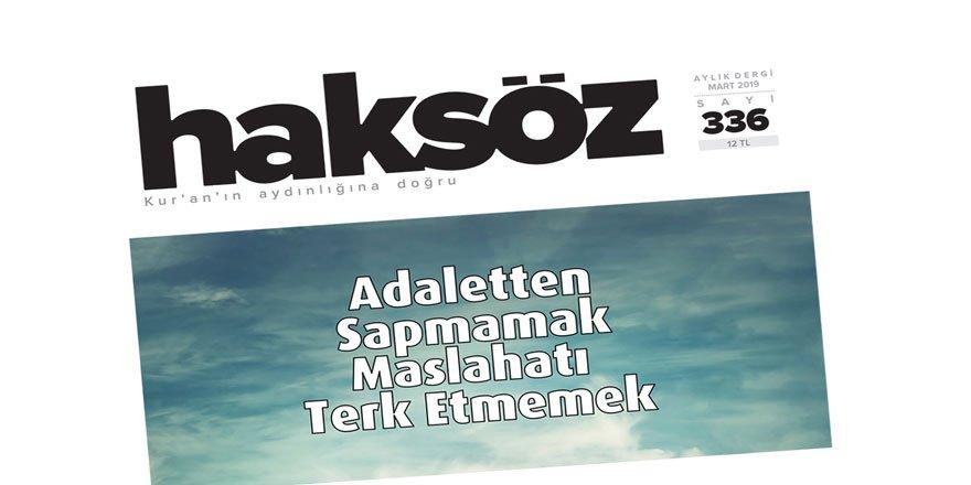 Haksöz Dergisi'nin Mart 2019 Sayısı Çıktı!