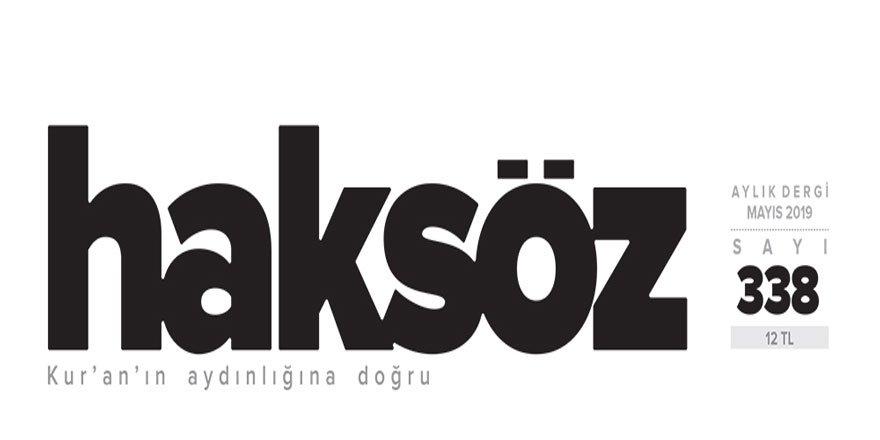 Haksöz Dergisi Mayıs 2019 Sayısı Çıktı!