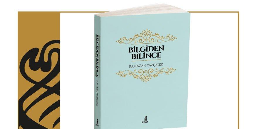 """Ekin Yayınları'ndan Yeni Bir Kitap: """"Bilgiden Bilince"""""""