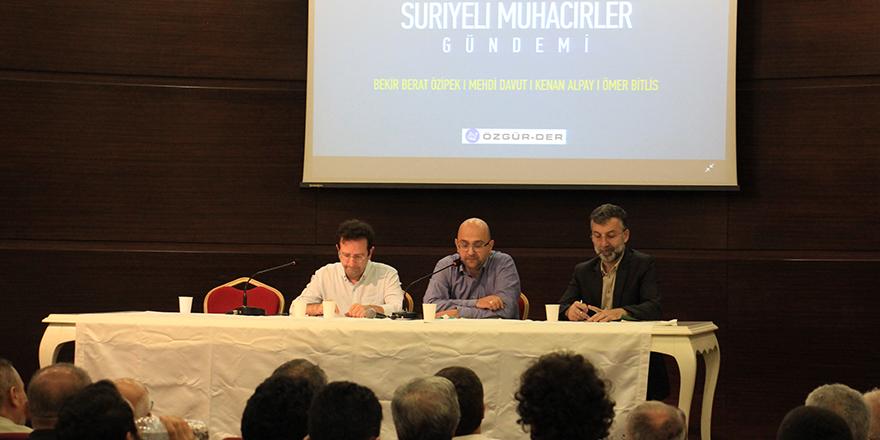 Özgür-Der Aylık Panelleri Suriyeli Muhacirler Gündemi İle Başladı