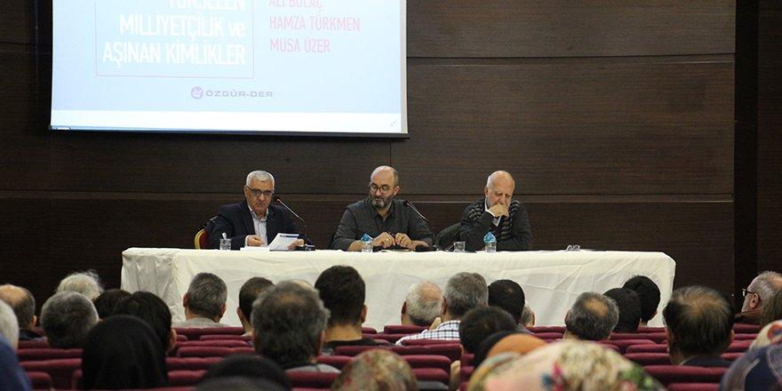 Özgür-Der Aylık Panelinde Milliyetçilik Ele Alındı