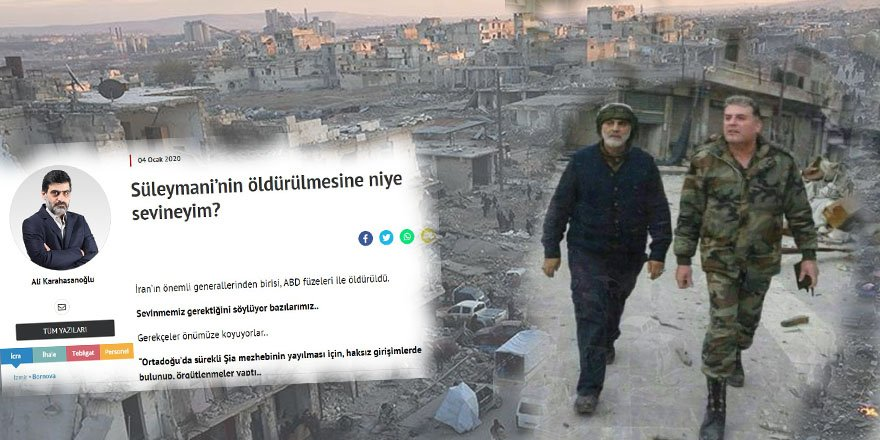 """Halep KasabıSüleymani'yi""""Komşumuzun Bir Generali"""" Olarak Tanımlamak!"""