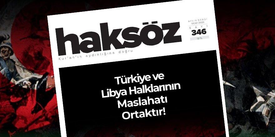 """Haksöz'ünOcak 2020 Sayısı Çıktı: """"Türkiye ve Libya Halklarının Maslahatı Ortaktır"""""""