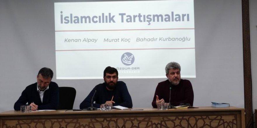 """Diyarbakır'da """"İslamcılık Tartışmaları"""" Paneli"""