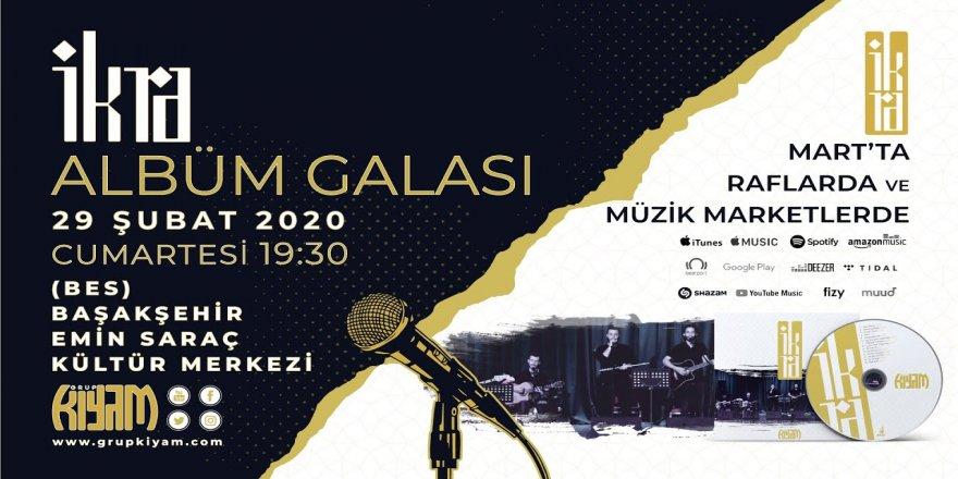 Grup Kıyam'ın Yeni ve Özgün Çalışması İKRA Albümünün İlk Konseri
