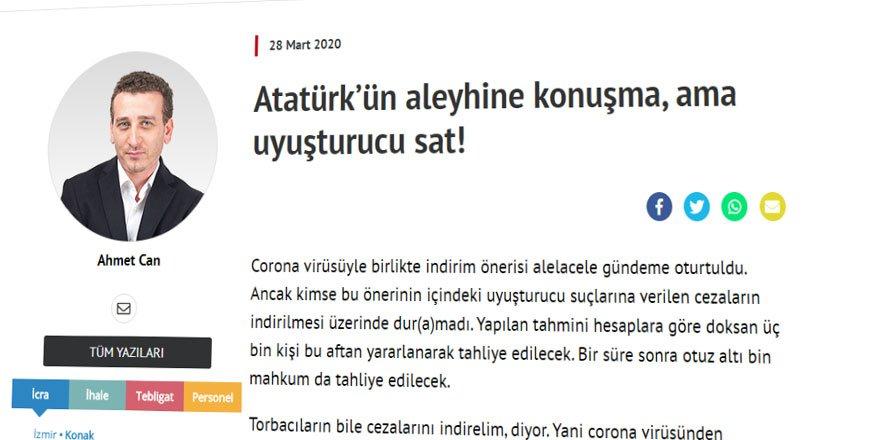 Uyuşturucunun Affı Olur Ama Atatürk'ü Eleştirmenin Affı Olmaz