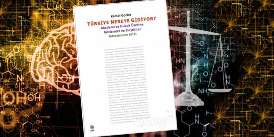 Türkiye'de Bilim ve Hukuk Nereye Gidiyor?