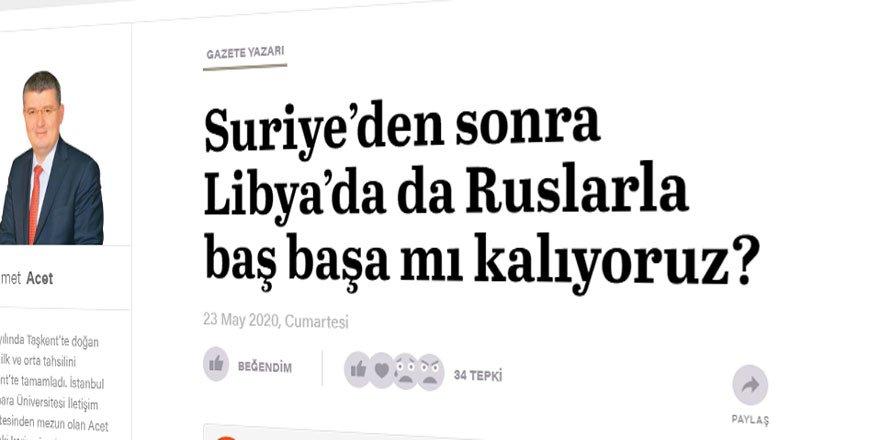 Suriye'den Sonra Libya'da da Türkiye'ye Yönelik Rusya Tehdidi