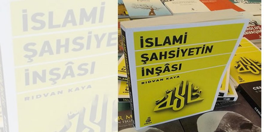 İslami Şahsiyetin İnşası Üzerine