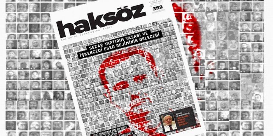 Haksöz, Temmuz Sayısında Suriye'deki İşkence Gerçeğini Manşete Taşıdı