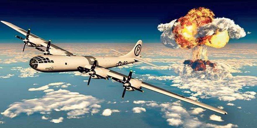 'Atom bombası'nı kullanan bir devlet, barbar bir devlettir!'