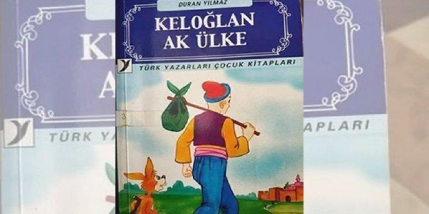 Aile Bakanlığı 'Keloğan Ak Ülke' kitabını 'muzır ve müstehcen' yayın ilan etti