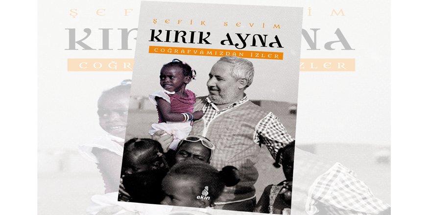 Şefik Sevim'in 'Kırık Ayna' kitabı Ekin Yayınlarından çıktı!
