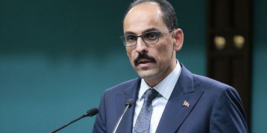 Kalın'dan 'Devletin ordusu Katar'a satıldı' diyen CHP'li Başarır'a yanıt