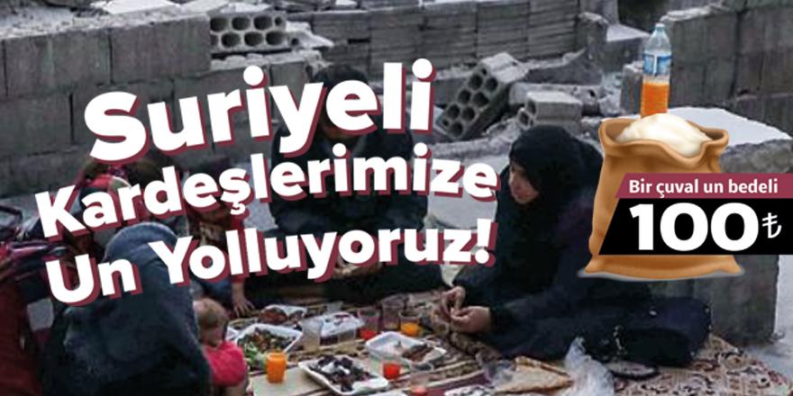 Bilgi ve Erdem Vakfı'ndan Suriye'ye un kampanyası