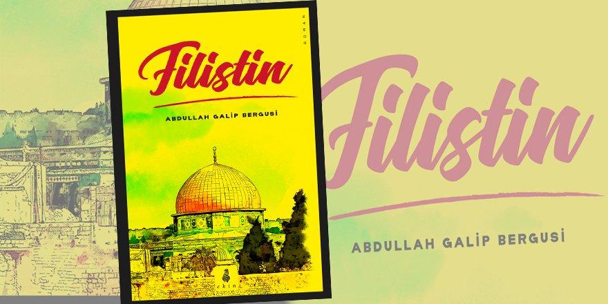 """Bergusi'nin yeni kitabı """"Filistin"""" çıktı!"""