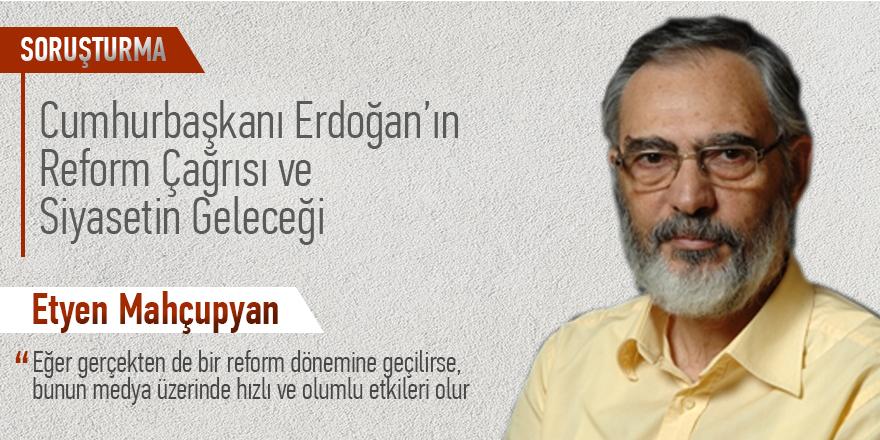"""Mahçupyan: """"Reform dönemine geçilirse, medya üzerinde olumlu etkileri olur."""""""