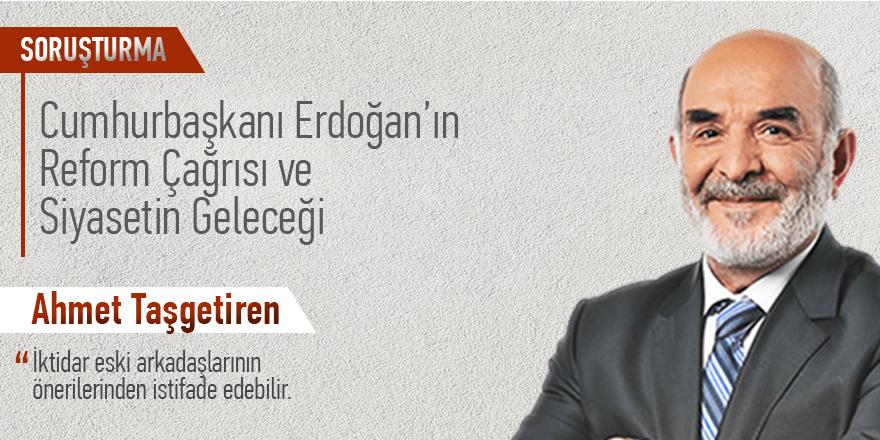 """Taşgetiren: """"AK Parti'de ortak akıl vardı halen var mıdır? Önce özeleştiri sonra reform"""""""