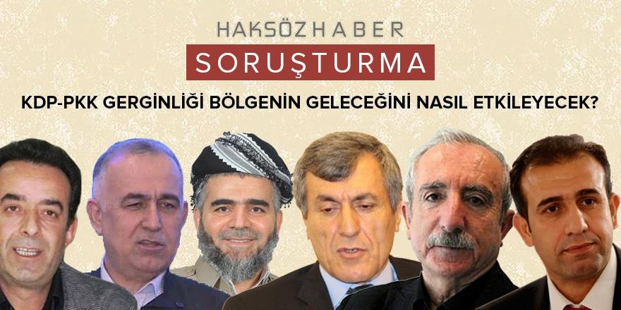 Haksöz Haber'de KDP-PKK gerginliği konuşulacak