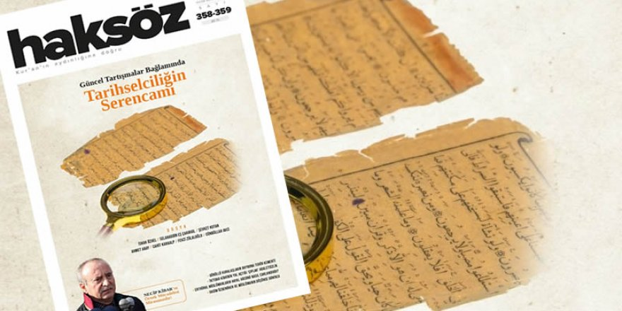 Haksöz dergisinden 'tarihselcilik' dosyası