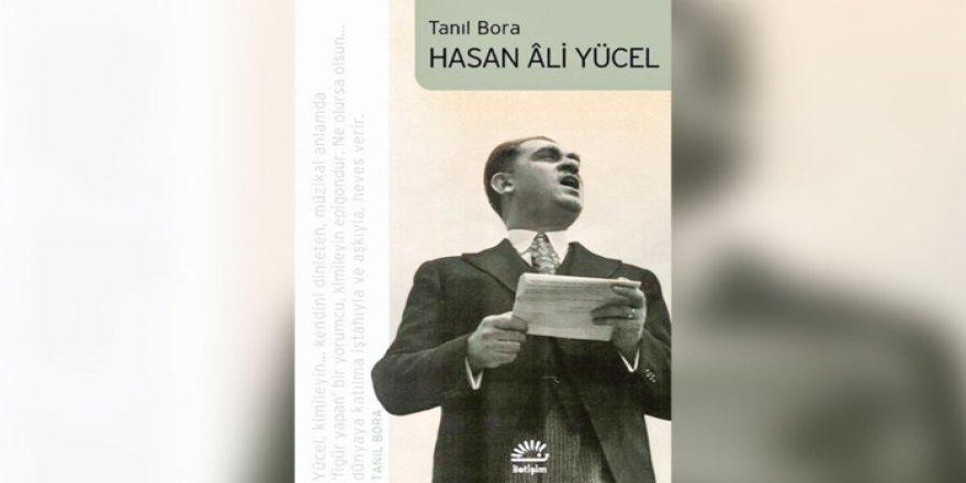 Hasan Ali Yücel'in Tanıl Bora'sı bağlamında 'kültürel iktidar' meselesi