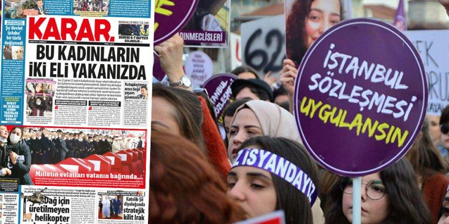 Karar'lı demagoji! İstanbul Sözleşmesi daha nasıl uygulanacak?
