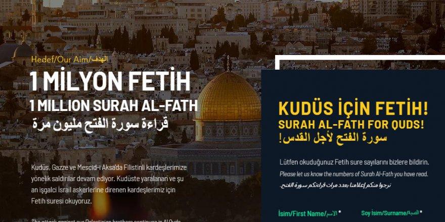 Kudüs için 1 milyon Fetih Suresi okunacak!