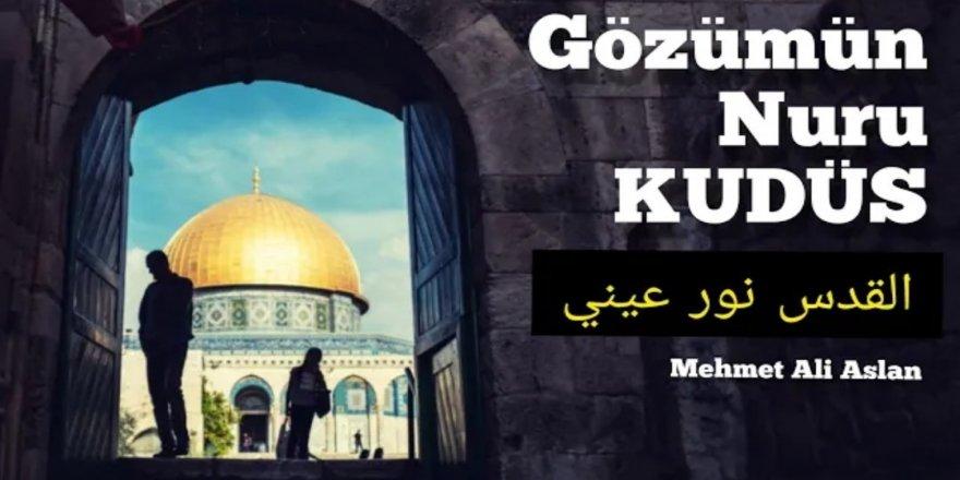 """""""Gözümün nuru Kudüs"""""""