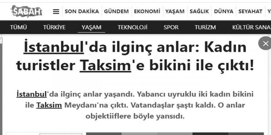 İstanbul'daki rezalet Sabah'ın çok ilgisini çekmiş!