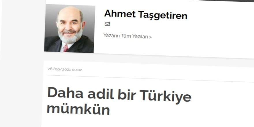 Daha adil bir dünya belki çok uzak ama daha adil bir Türkiye mümkün olabilir