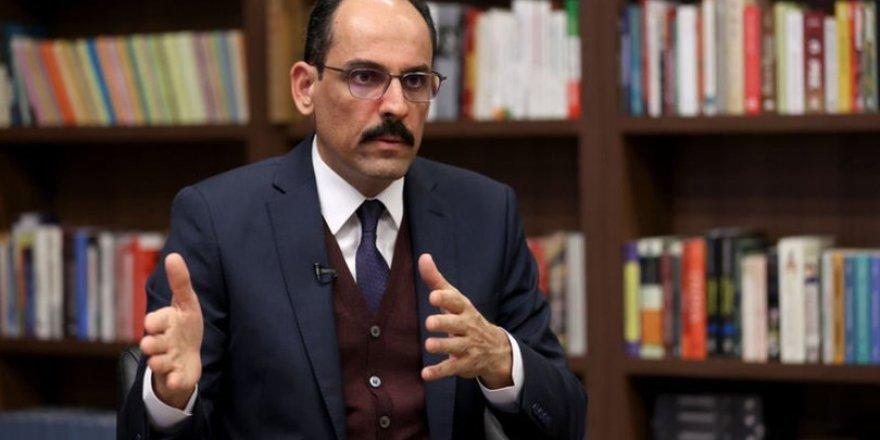 İbrahim Kalın: Türkiye'nin en az Rusya ve ABD kadar Suriye'de olma hakkı var