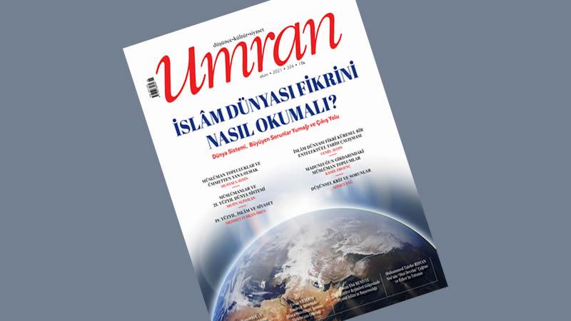 Umran dergisinin Ekim 2021 sayısı çıktı!...