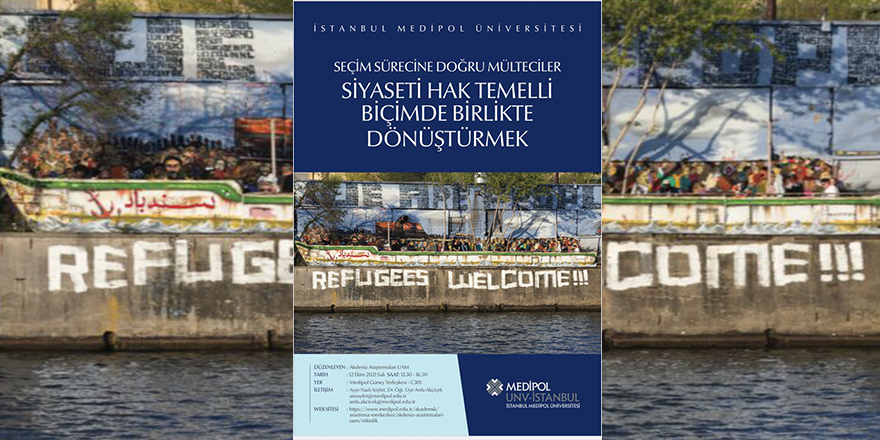 Seçim Sürecine Doğru Mülteciler