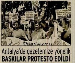 Antalyada Gazetemize Yönelik Baskılar Protesto Edildi